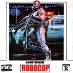 Instrumental: Big Baby Scumbag - Robocop (Produced By Almighty Supreme)